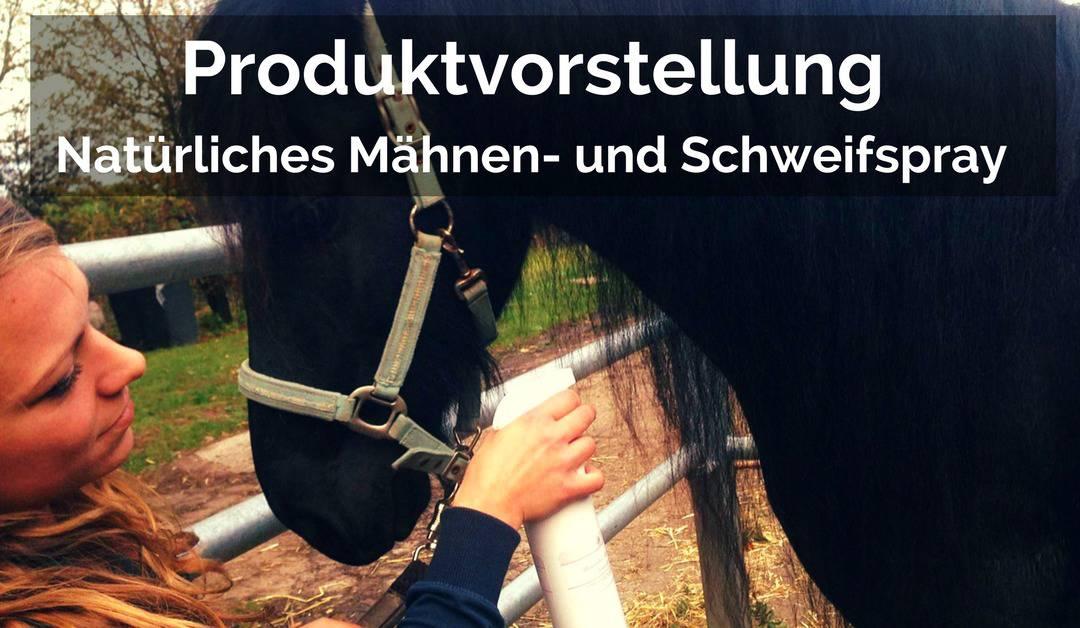 Natürliches Mähnen- und Schweifspray für Pferde